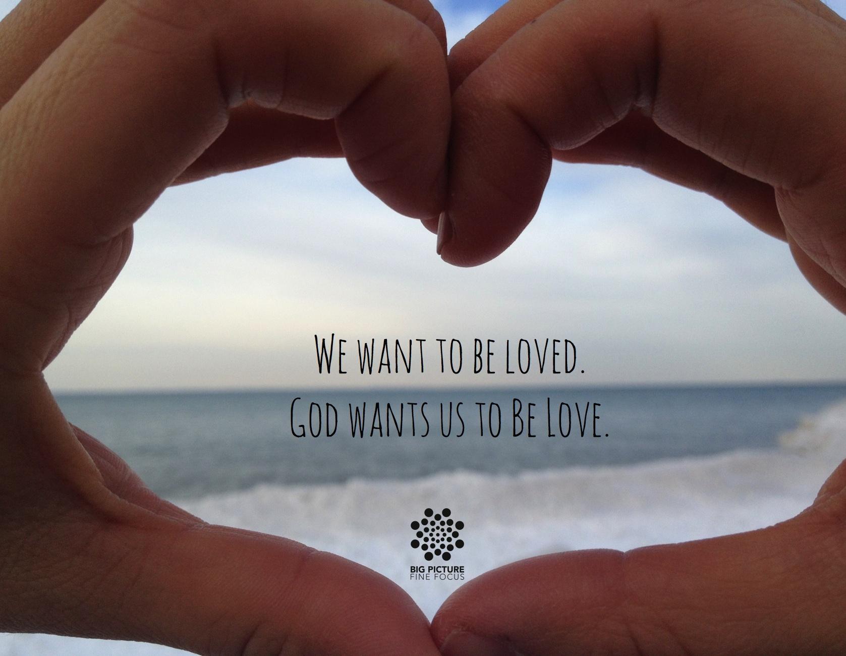 Be Love(d).